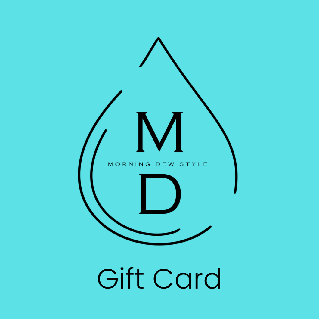 Morning Dew Style Gift Card
