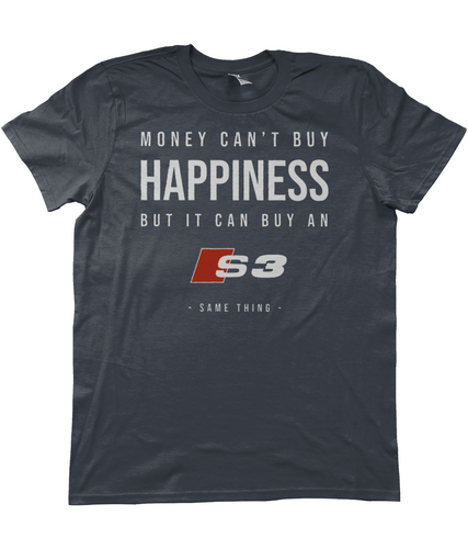 Unisex T-Shirt | Money Can't Buy Happiness | Audi S3