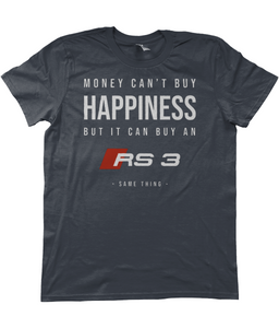 Unisex T-Shirt | Money Can't Buy Happiness | Audi RS3