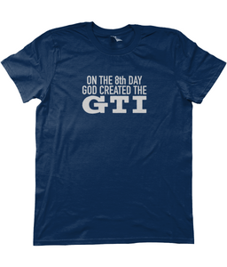Unisex T-shirt | On The 8th Day God Created The GTI