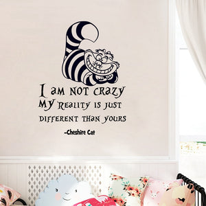 "Wall Sticker Cheshire Cat Quote ""I Am Not Crazy"""