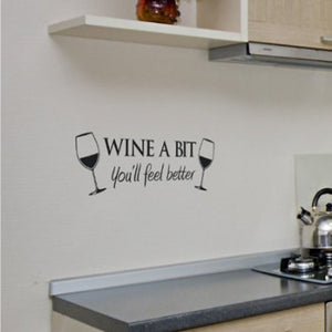Wine A Bit Vinyl Wall Art Quote Wall Sticker