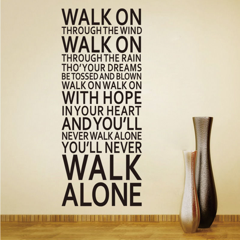 You'll Never Walk Alone Wall Sticker Liverpool Inspiration Quote