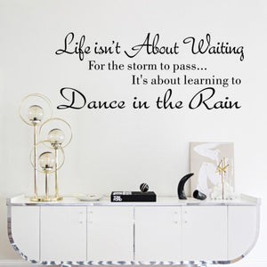Creative Fashion Text Life Isn't About Waiting Wall Stickers Quote Dancing