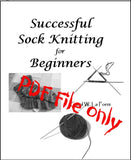 Successful Sock Knitting for Beginners PDF File
