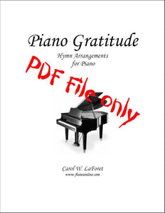 Piano Gratitude, Hymn Arrangements PDF File