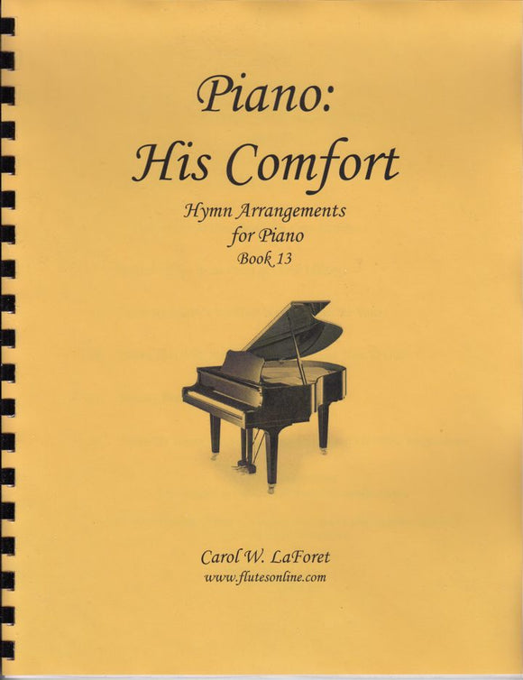 Piano: His Comfort Hymn Arrangements