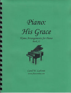 Piano: His Grace Hymn Arrangements
