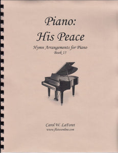 Piano: His Peace Hymn Arrangements