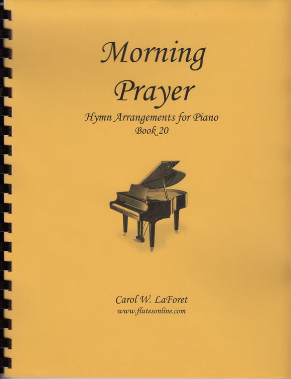 Morning Prayer, Hymn Arrangements for Piano - Book 20
