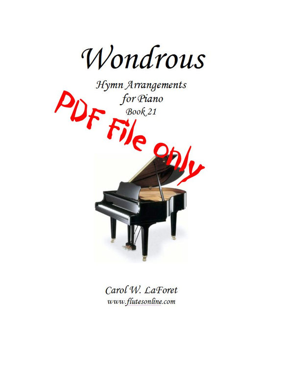 Wondrous, Hymn Arrangements for Piano - PDF File