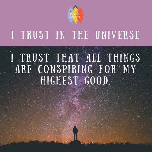 I Trust In the Universe Mantra