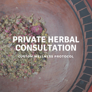 Private Herbal Consultation + Custom Wellness Protocol