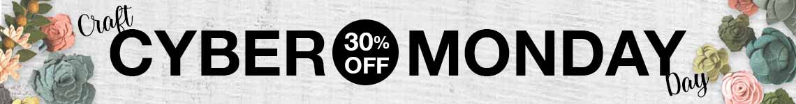 Cyber Monday - today only - 30% off - craft tools and glue