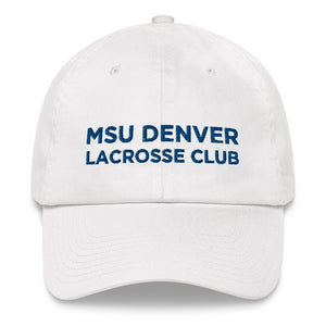 MSU Denver Lacrosse Club Dad hat