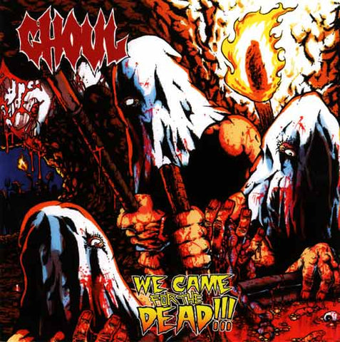 Ghoul - We Came For The Dead CD