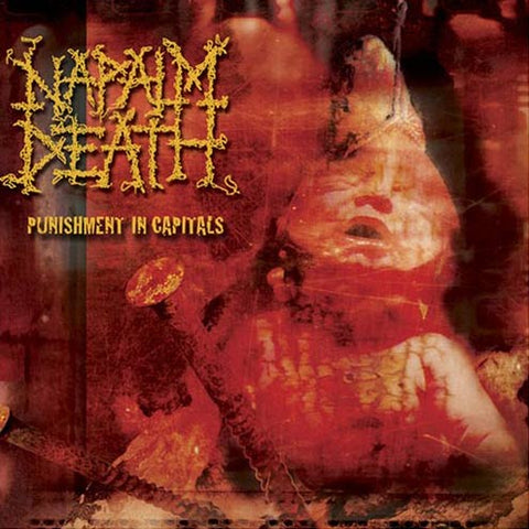 Napalm Death - Punishment in Capitals CD