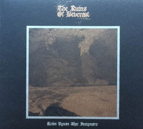 The Ruins of Beverast - Rain Upon the Impure Digipak CD
