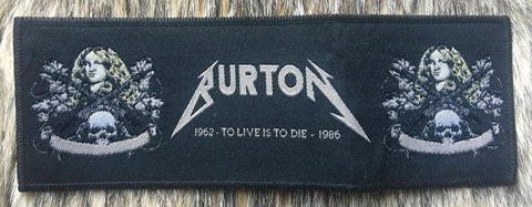 Metallica - Cliff Burton To Live is to Die Black Border Strip Patch