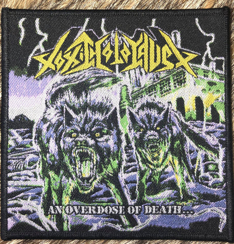 Toxic Holocaust - An Overdose of Death Black Border Patch