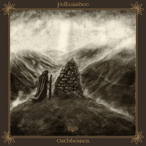Fellwarden - Oathbearer Digipak CD
