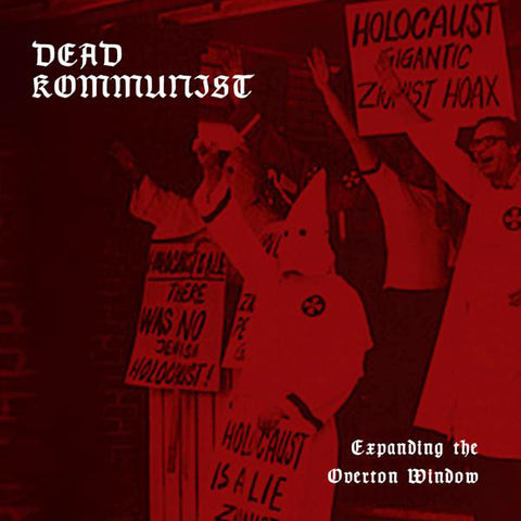 Dead K * mmunist - Expanding the Overton Window CD