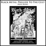 Black Metal: Prelude to the Cult Mini Book by Dayal Patterson