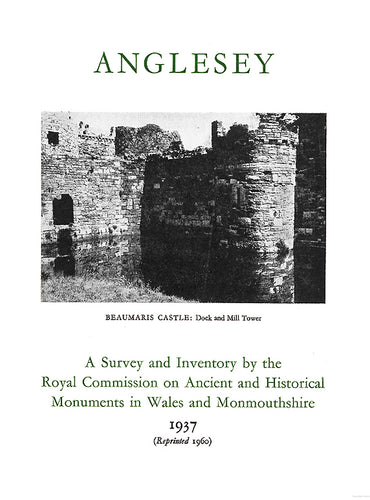 Anglesey: An Inventory of the Ancient Monuments in the County (eBook)