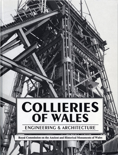Collieries of Wales: Engineering & Architecture (eBook)