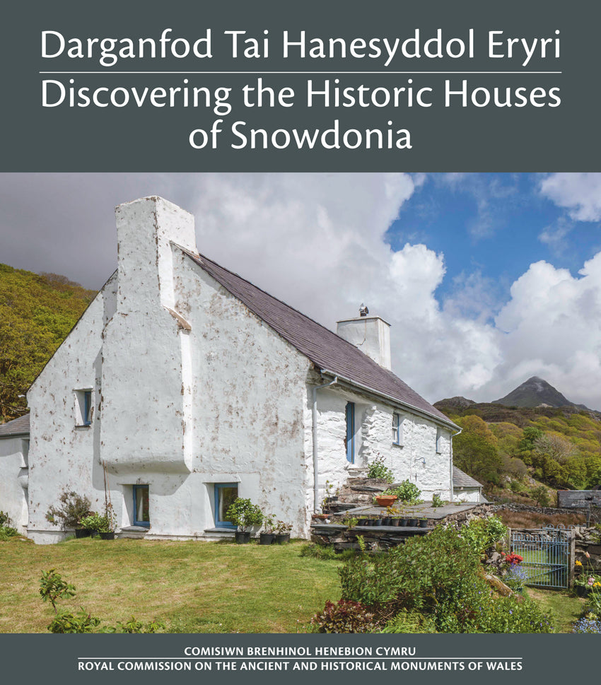 Discovering the Historic Houses of Snowdonia – Darganfod Tai Hanesyddol Eryri