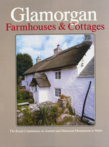 Glamorgan Inventory: Vol.4 part 2 Farmhouses and Cottages (eBook)