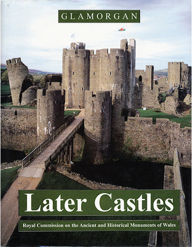 Glamorgan: Later Castles (eBook)