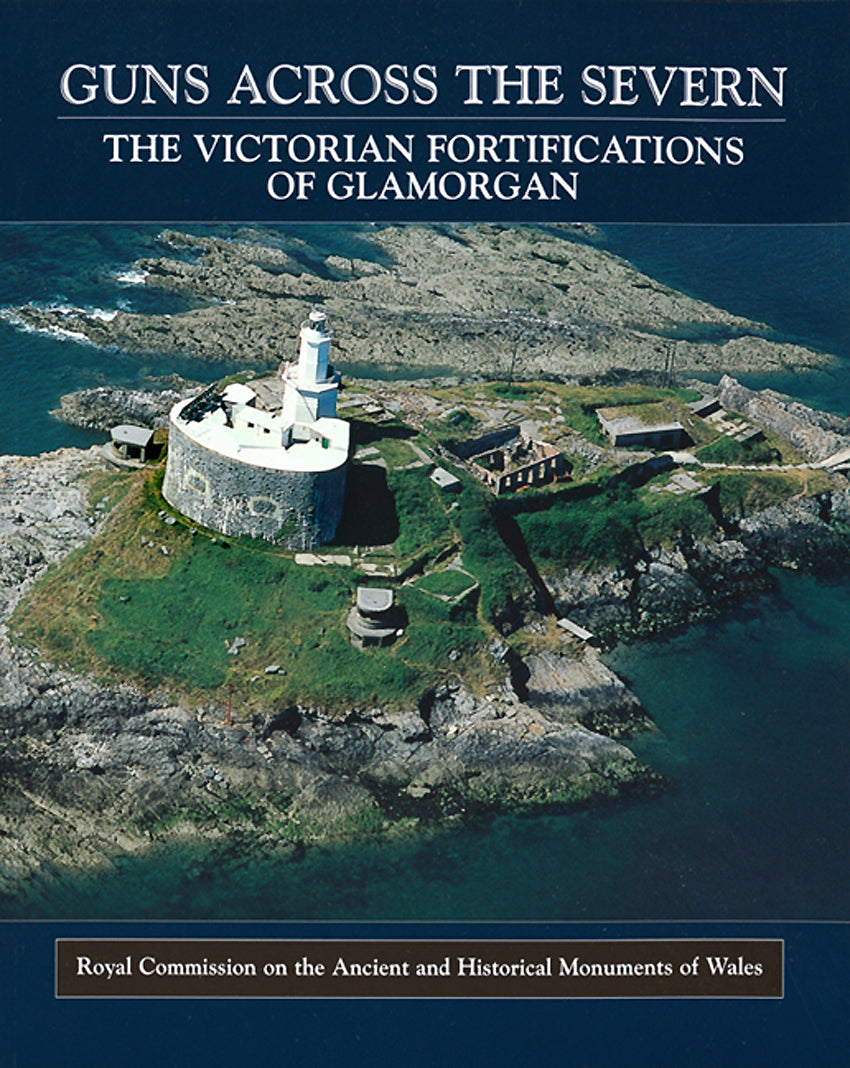 Guns Across the Severn: Victorian Fortifications of Glamorgan (eBook)