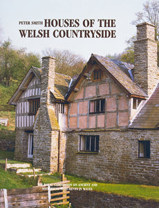 Houses of the Welsh Countryside: A study in historical geography (Second Edition) (eBook)