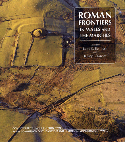 Roman Frontiers in Wales and the Marches