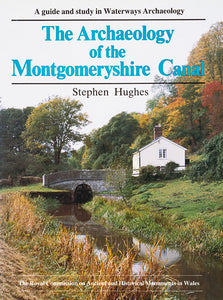 The Archaeology of the Montgomeryshire Canal (eBook)