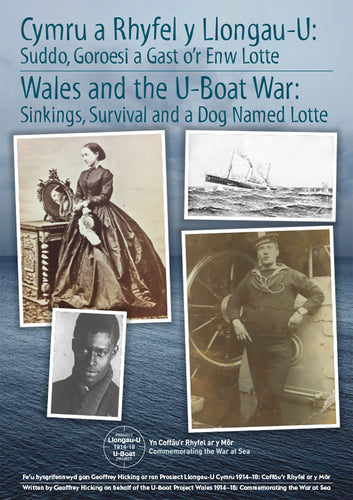 Wales and the U-boat War: Sinking, Survival and a Dog Named Lotte (eBook)