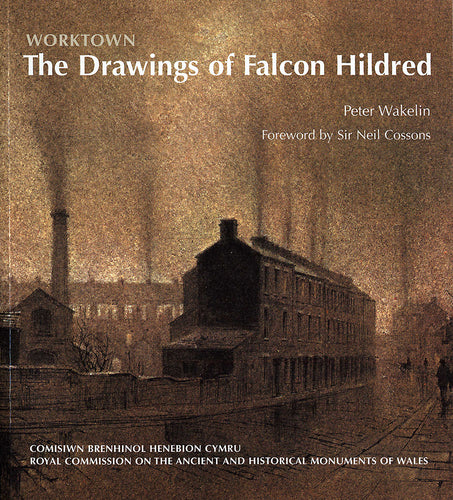 Worktown: The Drawings of Falcon Hildred