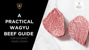 A Practical Wagyu Beef Guide for Gourmet Home Cooks
