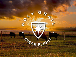 Grass-fed Prime Tailgate Flight - Holy Grail Steak Co.