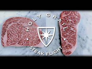 The Kobe Experience Flight - Holy Grail Steak Co.