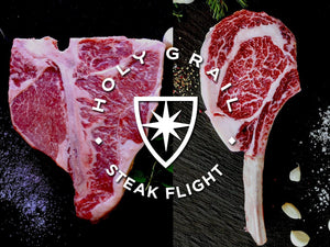 Upper Prime Big Cuts Flight - Holy Grail Steak Co.