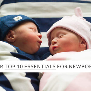 Our Top Ten Essentials for Newborns