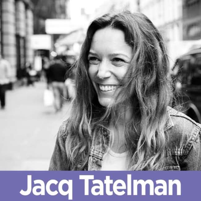 19 Jacq Tatelman - The Co-Creator of State Bags on Collaborating Successfully