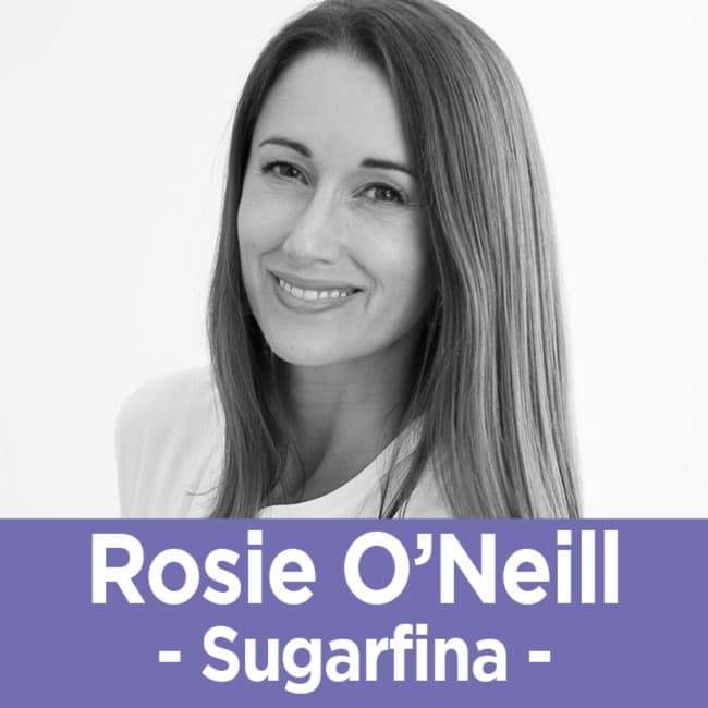 40 Rosie O'Neill - The Co-Founder of Sugarfina on Making Your Product Sell Itself