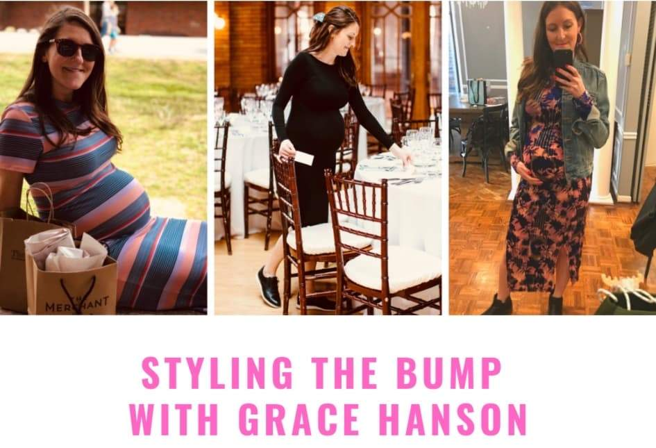 Styling the Bump with Grace Hanson, Founder of Events by Grace