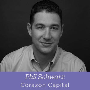 63 Phil Schwarz - Principal at Corazon Capital on Choosing The Right Investor