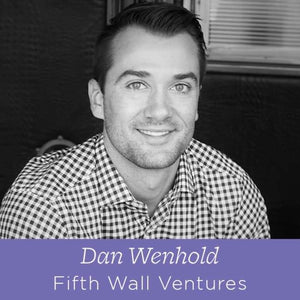 64 Dan Wenhold - Principal at Fifth Wall Ventures on The Retail Renaissance