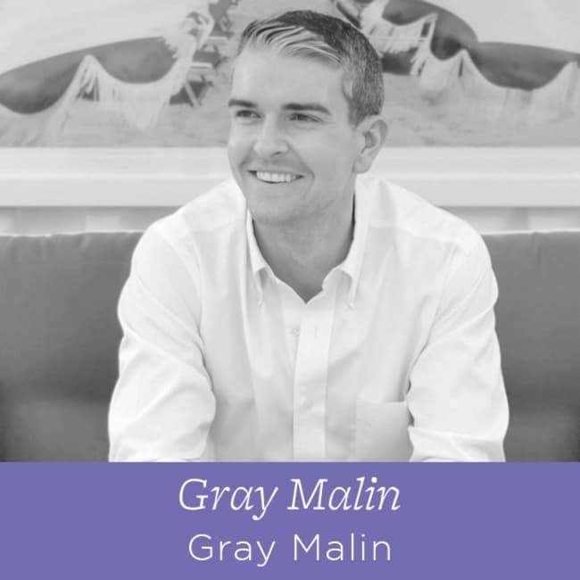 68 Gray Malin - The President of Gray Malin on Staying Authentic In Your Business
