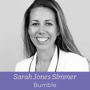 79 Sarah Jones Simmer - Chief Operating Officer at Bumble on Predicting The Future